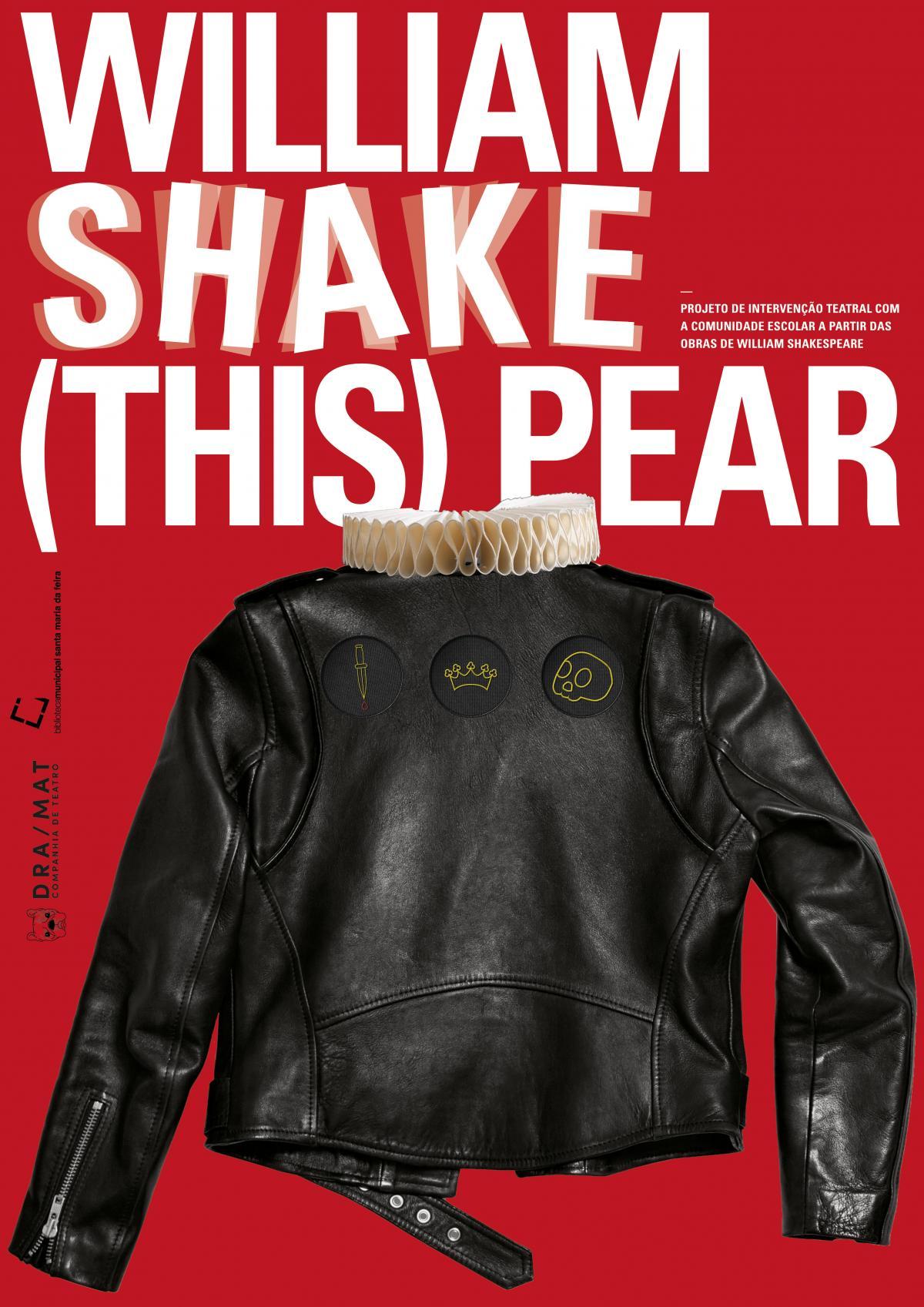 William Shake(this)pear - 24 e 25 de maio - Biblioteca Municipal - 21 horas